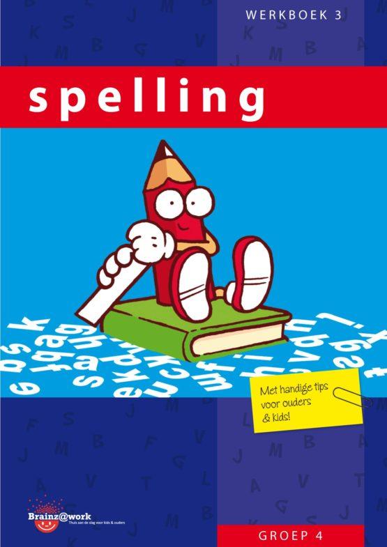 Spelling werkboek 3 – Groep 4