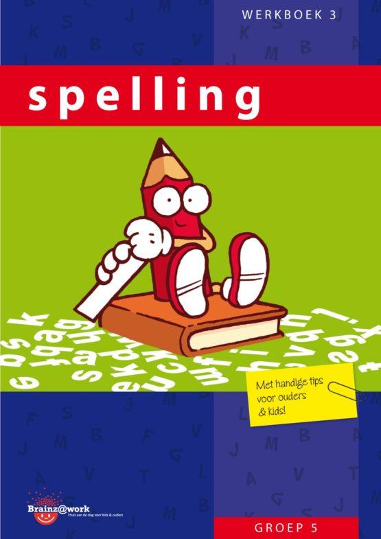 Spelling werkboek 3 – Groep 5